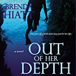 Out of Her Depth   Brenda Hiatt