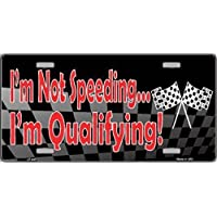 fan products of Smart Blonde I'm Not Speeding I'm Qualifying Racing Flag Novelty Vanity Metal License Plate Tag Sign
