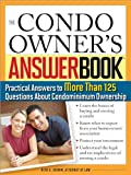 img - for The Condo Owner's Answer Book: Practical Answers to More Than 125 Questions About Condominium Ownership book / textbook / text book