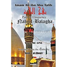 Nahjul Balagha Volume 1