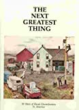 The Next Greatest Thing, Richard A. Pence, Patrick Dahl, 0917599004