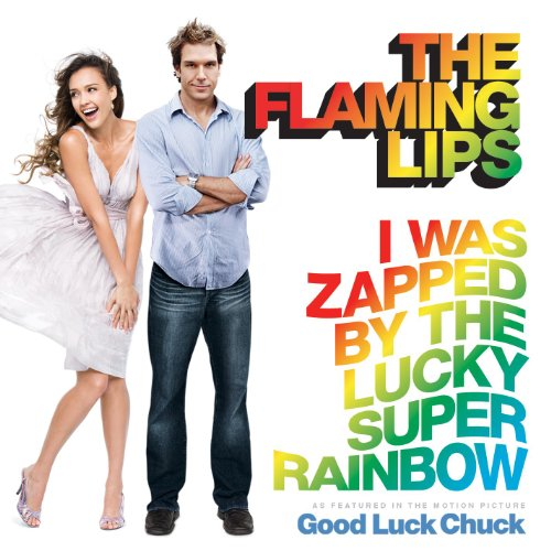 I Was Zapped By The Lucky Super Rainbow (Single Version)