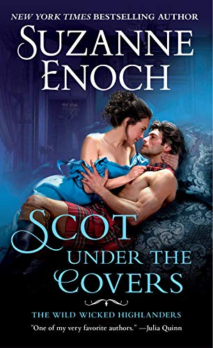 Scot Under the Covers: The Wild Wicked Highlanders by [Enoch, Suzanne]