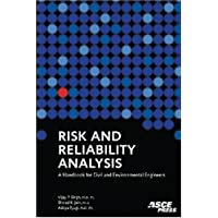 Risk and Reliability Analysis: A Handbook for Civil and Environmental Engineers