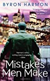 Mistakes Men Make, Byron Harmon, 1416527079