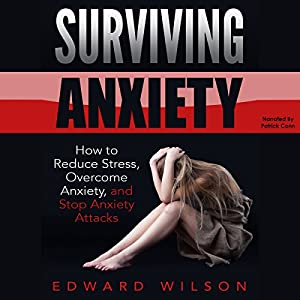 Surviving Anxiety Audiobook