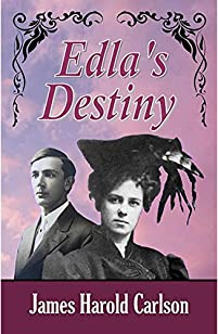 Edla's Destiny by James Harold Carlson ebook deal