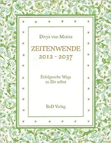 Zeitenwende 2012 - 2037