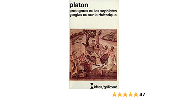 Protagoras Ou Les Sophistes Gorgias A35426 Idees 23 Amazon Es Platon Moreau M J Libros En Idiomas Extranjeros