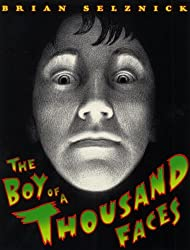 The Boy Of A Thousand Faces (Turtleback School & Library Binding Edition)