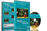 Aquarium DVD -Tropical Freshwater Aquariums of 100 Minutes of HD Fishtanks with Music and Nature Sounds