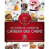 COURS DE CUISINE DE L'ATELIER DES CHEFS (LE) N.E.