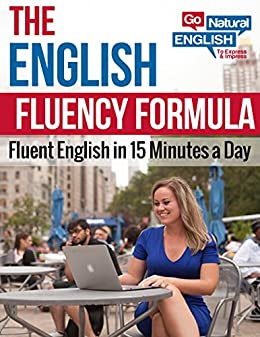 The English Fluency Formula (English Edition) por [Gabby Go Natural English]