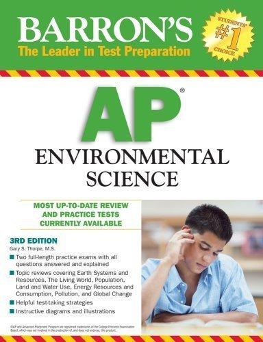 Barron's AP Environmental Science by Gary S. Thorpe M.S. (2009-02-01)