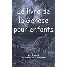 Le livre de la Genèse pour enfants (illustré) (French Edition)