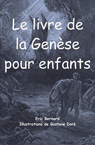 Le Livre De La Genese Pour Enfants Illustre French