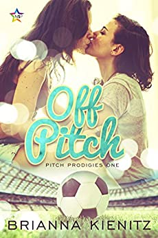 Off Pitch (Pitch Prodigies Book 1) by [Kienitz, Brianna]