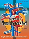 System for Memorizing Gods Word, R. Lewis, 1847285422
