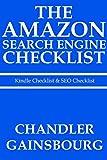 THE AMAZON SEARCH ENGINE CHECKLIST - 2016: Kindle Checklist & SEO Checklist