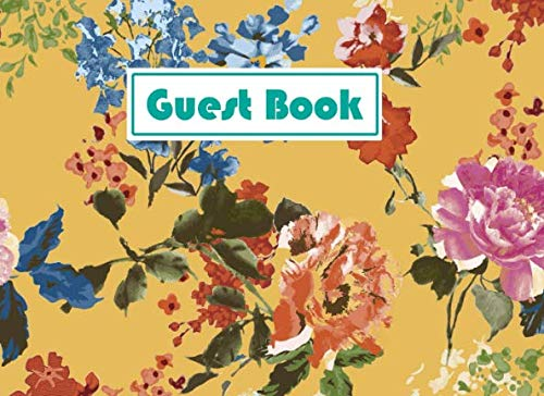 Guest Book: Vintage Floral Chintz Mustard Colored Pattern Cover - 140 Pages for Guests Comments - 8.25