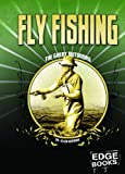 Fly Fishing, Ellen Hopkins, 1429608196