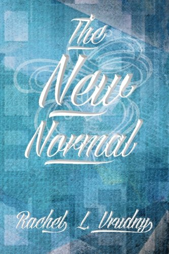 Read Online The New Normal: Yeah. Whatever . . . ebook