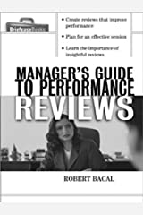The Manager's Guide to Performance Reviews (Briefcase Books Series) Kindle Edition