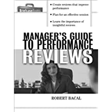 The Manager's Guide to Performance Reviews (Briefcase Books Series)