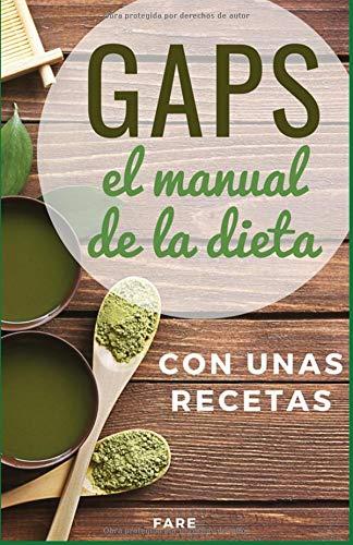GAPS, el manual de la dieta GAPS con unas recetas  [Fare] (Tapa Blanda)