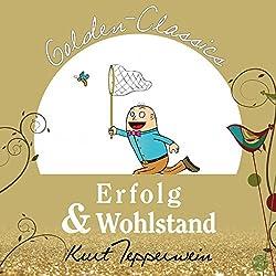Erfolg und Wohlstand (Golden Classics)