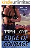 Edge of Courage (Edge Security Series Book 5)