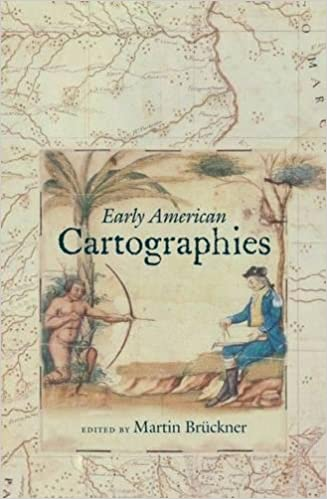 Amazon.com: Early American Cartographies (Published by the Omohundro Institute of Early American History and Culture and the University of North Carolina ...