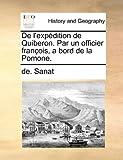 De L'Expédition de Quiberon Par un Officier François, a Bord de la Pomone, De. Sanat, 1140664719