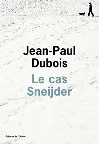 Le Cas Sneijder Litterature Francaise French Edition