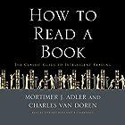 How to Read a Book Hörbuch von Mortimer J. Adler, Charles Van Doren Gesprochen von: Edward Holland