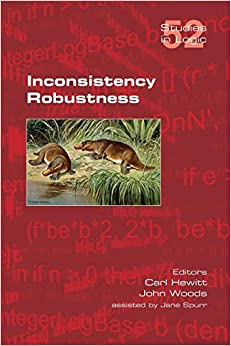 Inconsistency Robustness (Studies in Logic)
