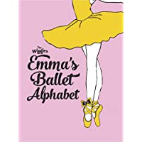 The Wiggles Emma!: Emma's Ballet Alphabet