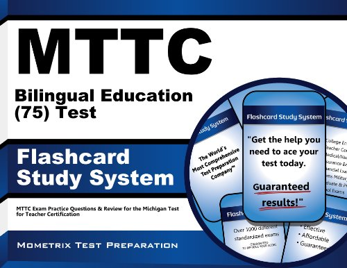 MTTC Bilingual Education (75) Test Flashcard Study System: MTTC Exam Practice Questions & Review for the Michigan Test for Teacher Certification (Cards)