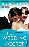 The Wedding Secret (A Forever Love Story Book 3)