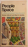 People Space, Norman Ashcraft and Albert E. Scheflen, 0385112297