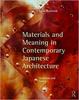 Book Materials and Meaning in Contemporary Japanese Architecture: Tradition and Today