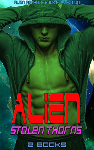 Alien Stolen Thorns: Alien Romance Book Collection