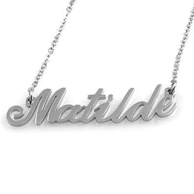 Collar con Nombre de Matilde de Acero de Las Mujeres del ...