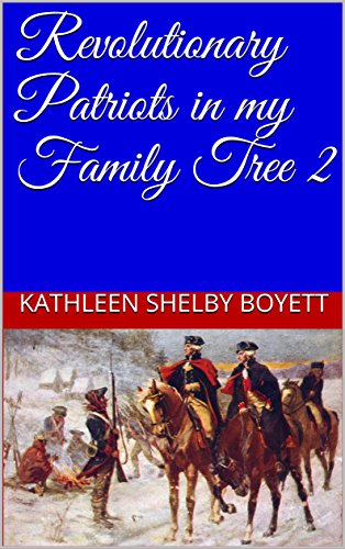 Revolutionary Patriots in my Family Tree - Marsh White Hours