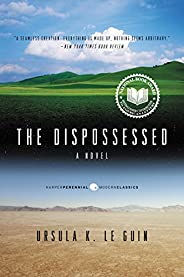 The Dispossessed: An Ambiguous Utopia (Hainish Cycle)