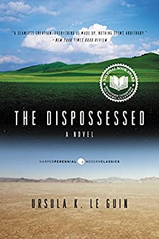The Dispossessed: An Ambiguous Utopia (Hainish Cycle Book 5) by [Le Guin, Ursula K.]
