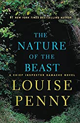 The Nature of the Beast: A Chief Inspector Gamache Novel