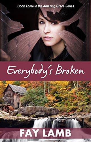 Everybody's Broken (Amazing Grace Book 3)]()