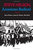 img - for Steve Nelson, American Radical (Pittsburgh Series in Social and Labor History) book / textbook / text book