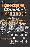 The Professional Gambler's Handbook, Weasel Murphy, 087364915X